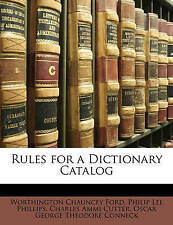 NEW Rules for a Dictionary Catalog by Worthington Chauncey Ford