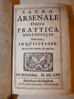 INQUISIZIONE - Eliseo Masini: SACRO ARSENALE 1665 Baglioni Torture Streghe Magia