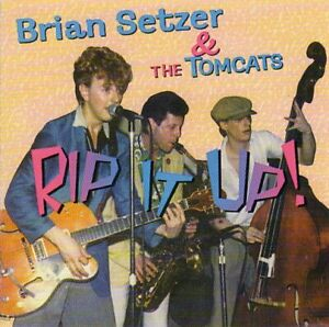 Brian Setzer & The Tomcats ~ Rip It Up. CD. New. Rockabilly
