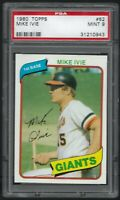 1980 Topps Mike Ivie San Francisco Giants #62 PSA 9 MINT SET BREAK