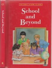 Collier's Junior Classics #6 SCHOOL AND BEYOND Illustrated Children's Book