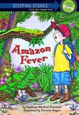 Amazon Fever (A Stepping Stone Book(Tm)-ExLibrary