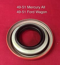 1949 1950 1951 Ford Woody Station Wagon Differential Pinion Seal