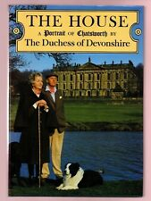 The House - Chatsworth - Duchess of Devonshire-Deborah Mitford Devonshire signed