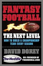 Fantasy Football The Next Level: How to Build a Championship Team-ExLibrary