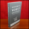 History's Worst Decisions And The People Who Made... by Stephen Weir (Soft 2008)