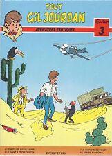 BD Tout Gil Jourdan  - N°3- EO- cartonnée-1986 -TBE- Tillieux