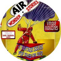 AIR WONDER STORIES MAGAZINE - 11 VINTAGE ISSUES - PDF ON DVD