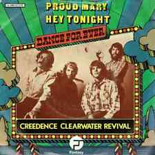 "45t. 7""  *CREDENCE CLEARWATER REVIVAL*  Proud Mary / Hey Tonight. 1973."