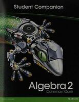 High School Math 2012 Common-Core Algebra 2 Student Companion Book Grade10/11...