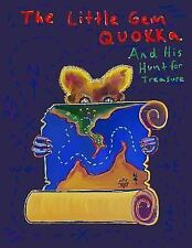 Little Gem Quokka and His Hunt for Treasure: By K, K.