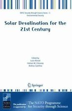 Solar Desalination for the 21st Century : A Review of Modern Technologies and...