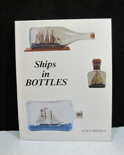 Ships in a Bottle DeMarco HOW TO Make a Ship in a Bottle Know How