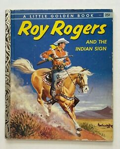 Roy Rogers And The Indian Sign 1956 'A' A Little Golden Book