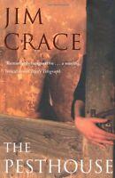 The Pesthouse,Jim Crace