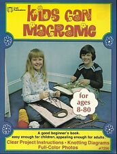 Kids Can Macrame Vintage How To Pattern Instruction Book NEW 1978 Beginners