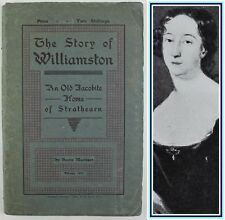 1924*THE STORY OF WILLIAMSTON*JACOBITE*SRATHEARN*MACLAGGAN*HISTORY*PERTHSHIRE*VG