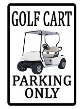 GOLF CART PARKING ONLY Sign DURABLE WEATHER PROOF ALUMINUM CUSTOM SIGN