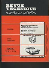 (44A)REVUE TECHNIQUE AUTOMOBILE RENAULT 17 TL et 17 TS / RENAULT 6