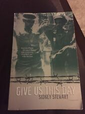 Give Us This Day by Stewart, Sidney