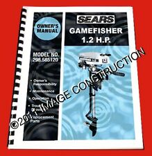 Sears Gamefisher 1.2HP Outboard Owners Manual and Parts Book 298.585120 White
