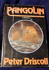 """Pangolin"" by Peter Driscoll (Hardcover) - First Edition - 312 pages"