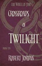 Crossroads Of Twilight: Book 10 of the Wheel of Time by Robert Jordan (Paperback, 2014)