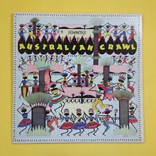 AUSTRALIAN CRAWL Semantics  GHS4028 LP Vinyl VG+ Cover VG++ Sleeve