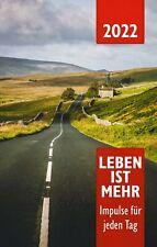 Leben ist mehr 2022 - Buchkalender (Kalender - Paperback)