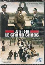 "DVD ""JUIN 1940 LE GRAND CHAOS ""    NEUF SOUS BLISTER"