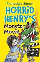 """AS NEW"" Horrid Henry's Monster Movie: Book 21, Simon, Francesca, Book"