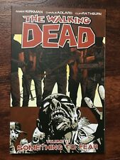 The Walking Dead Vol 17: Something to Fear    Robert Kirkman   1st Printing