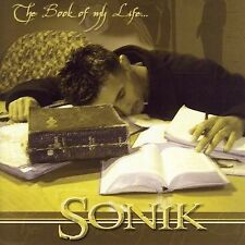 SONIK : The Book of My Life CD
