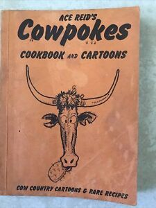 Ace Reid's Cowpokes Cookbook And Cartoons 1969