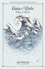 Gaia Girls: Way of Water 2 by Lee Welles (2007, Paperback)