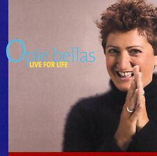Live for Life by Opie Bellas (CD, Nov-2001, Bellachetti)