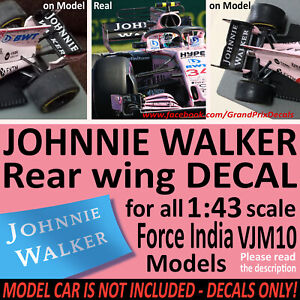 Johnnie Walker FORCE INDIA rear wing DECALS for 1/43 VJM10 models. Perez IXO +