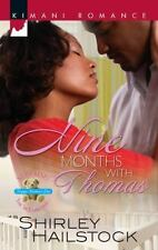 Nine Months With Thomas (Kimani Romance), Hailstock, Shirley, 0373861109, Book,