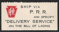 "Pennsylvania Railroad - PRR - Promotional Label - ""Delivery Service"""