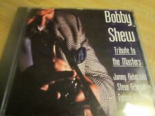CD BOBBY SHEW TRIBUTE TO THE MASTERS