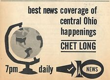 1962 WBNS TV AD~CHET LONG~CENTRAL OHIO NEWS in COLUMBUS,OHIO~WORLD GLOBE