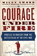 Courage under Fire : Profiles in Bravery from the Battlefields of...  (ExLib)