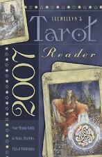 Llewellyn's 2007 Tarot Reader: Your Annual Guide to News, Reviews, Tips &