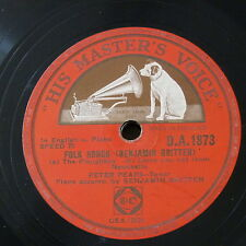 78rpm PETER PEARS Britten folk songs , ploughboy / foggy foggy dew / come you no