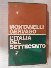 L ITALIA DEL SETTECENTO 1700 1789 Montanelli Gervaso Rizoli 1971 storia moderna