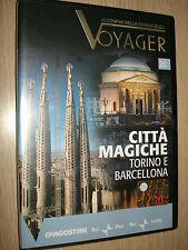 DVD N°  20 CITTA´ MAGICHE TORINO E BARCELLONA VOYAGER AI CONFINI CONOSCENZA