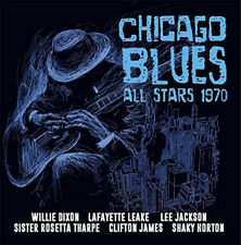 Various Artists : Chicago Blues All Stars 1970 CD (2017) ***NEW***