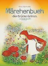 Märchenbuch der Brüder Grimm von Jacob Grimm und Wilhelm Grimm (2017, Gebundene Ausgabe)