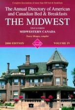 NEW - 4: The Midwest (Annual Directory of Midwestern Bed & Breakfasts)