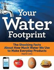 Your Water Footprint: The Shocking Facts About How Much Water We Use t-ExLibrary